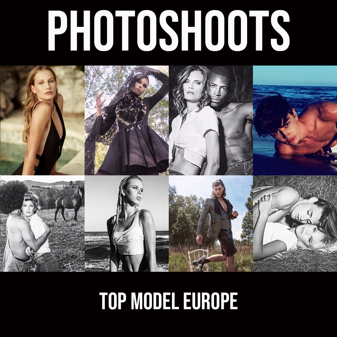 TOP MODEL EUROPE - PHOTOSHOOTS